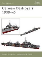 Vanguard  German Destroyers 1939-1945 Osprey Books
