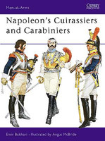 Men At Arms Napoleons Cuirassiers & Carabiniers  Osprey Books