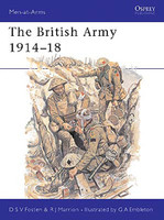 Men At Arms The British Army 1914-1918 Osprey Books