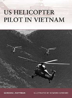 Warrior  US Helicopter Pilot in Vietnam Osprey Books