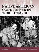 Warrior  Native American Code Talker in WWII Osprey Books