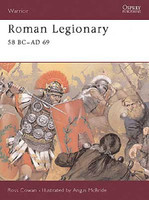 Warrior  Roman Legionary 58BC-69AD Osprey Books
