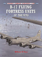 B-17 Flying Fortress Units of the MTO Osprey Books