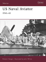 Warrior  US Naval Aviator 1941-1945 Osprey Books