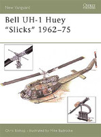 Vanguard  Bell UH1 Huey Slicks 1962-75 Osprey Books
