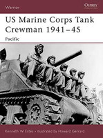 Warrior  US Marine Corps Tank Crewman 1941-1945 Osprey Books