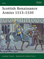 Elite Scottish Renaissance Armies 1513-1550 Osprey Books