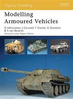 Osprey Modelling Modelling Armoured Vehicles Osprey Publishing