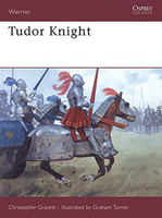 Warrior  Tudor Knight Osprey Books