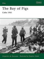 Elite The Bay of Pigs Cuba 1961