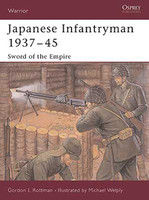 Warrior  Japanese Infantryman 1937-1945 Sword of the Empire Osprey Books