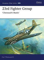 Aviation Elite 23rd Fighter Group Chennault's Sharks Osprey Books