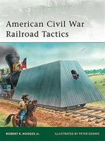 Elite American Civil War Railroad Tactics Osprey