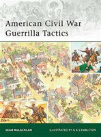 Elite American Civil War Guerrilla Tactics Osprey Books