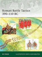 Elite Roman Battle Tactics 390-110BC Osprey