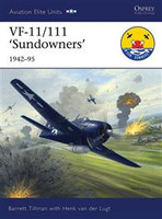 Aviation Elite VF11/111 Sundowners 1942-95 Osprey Books