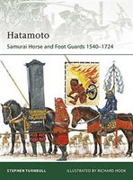 Elite Hatamoto Samurai Horse & Foot Guards - 1540-1724 Osprey Books