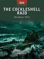 Raid The Cockleshell Raid Bordeaux 1942 Osprey Books