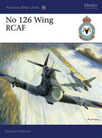 Aviation Elite No126 Wing RCAF Osprey Books