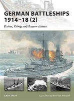 Vanguard German Battleships 1914-18 (2) - Kaiser, Konig & Bayern Classes Osprey Books