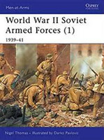 Men at Arms WWII Soviet Armed Forces (1) 1939-1941 Osprey Books