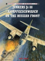 Combat Aircraft Junkers Ju88 Kampfgeschwader on the Russian Front Osprey