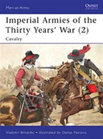 Men at Arms Imperial Armies of the Thirty Years War (2) Cavalry Osprey