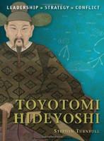 Command: Toyotomi Hideyoshi Osprey Books