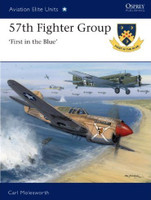 Aviation Elite 57th Fighter Group - 1st in the Blue Osprey Books