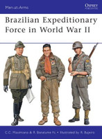 Men at Arms Brazilian Expeditionary Force in WWII Osprey Books