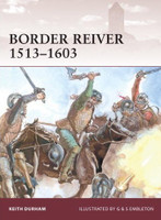 Warrior Border Reiver 1513-1603 Osprey Books