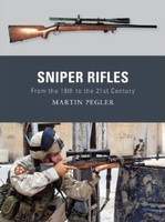 Weapon Sniper Rifles from the 19th to the 21st Century Osprey