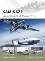 Vanguard Kamikaze - Japanese Special Attack Weapons 1944-45 Osprey Books