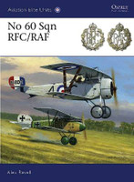 Aviation Elite No 60 Sqn RFC/RAF Osprey Books