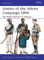Men at Arms Armies of the Adowa Campaign 1896 - The Italian Disaster in Ethiopia Osprey Books