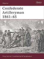 Warrior Confederate Artilleryman 1861-1865 Osprey Books