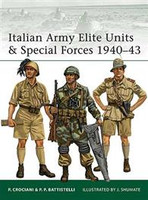 Elite: Italian Army Elite Units & Special Forces 1940-43 Osprey Books