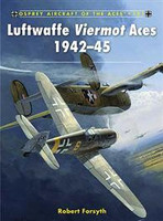 Aircraft of the Aces: Luftwaffe Viermot Aces 1942-45 Osprey Books