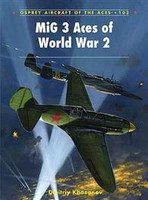 Aircraft of the Aces MiG-3 Aces of WWII Osprey Books