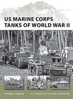 Vanguard: US Marine Corps Tanks of WWII Osprey Books