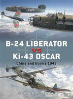 Duel B-24 Liberator vs Ki-43 Oscar China & Burma 1943 Osprey Books