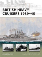 Vanguard British Heavy Cruisers 1939-45 Osprey Books