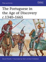 The Portuguese in the Age of Discovery c.1340166 Osprey Books