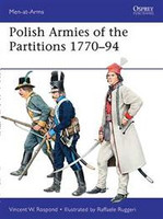 Men at Arms Polish Armies of the Partitions 1770-94 Osprey Books