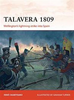 Campaign Talavera 1809 Ellington's Lightning Stike into Spain Osprey Books