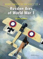 Aircraft of the Aces: Russian Aces of WWI Osprey Publishing