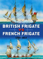 Duel: British Frigate vs French Frigate 1793-1814 Osprey Books