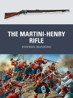 Weapon: The Martini-Henry Rifle Osprey Books