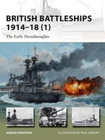 Vanguard: British Battleships 1914-18 (1) The Early Dreadnoughts Osprey Books