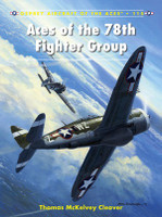 Aircraft of the Aces: Aces of the 78th Fighter Group Osprey Books